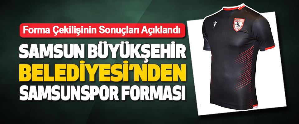 Samsun Büyükşehir Belediyesi'nden 55 Kişiye Samsunspor Forması