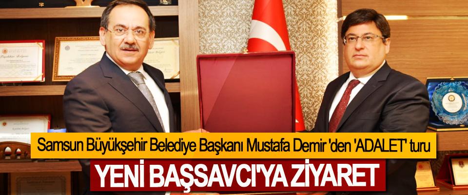 Samsun Büyükşehir Belediye Başkanı Mustafa Demir 'den 'Adalet' Turu