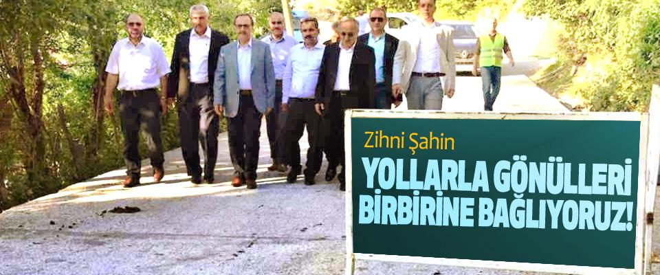 Samsun Büyükşehir Belediye Başkanı Zihni Şahin: Yollarla gönülleri birbirine bağlıyoruz!