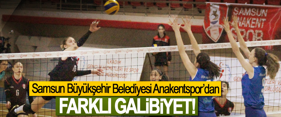 Samsun Büyükşehir Belediyesi Anakentspor'dan Farklı Galibiyet!