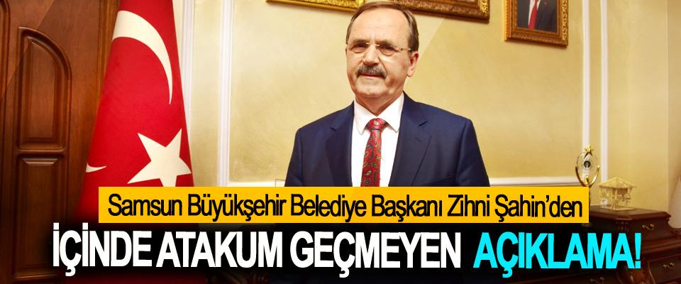 Samsun Büyükşehir Belediye Başkanı Zihni Şahin'den İçinde Atakum geçmeyen açıklama!