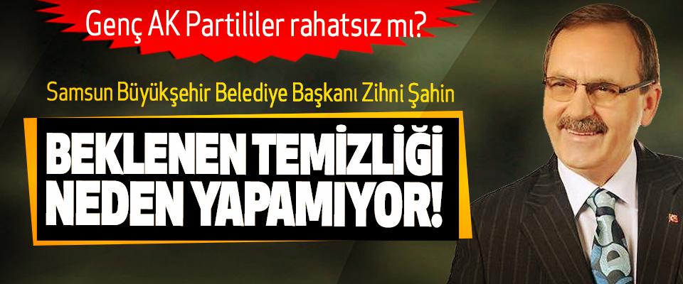 Samsun Büyükşehir Belediye Başkanı Zihni Şahin Beklenen temizliği neden yapamıyor!