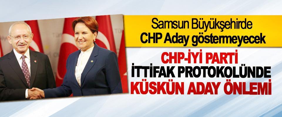 Samsun Büyükşehirde CHP Aday göstermeyecek