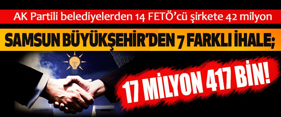 Samsun Büyükşehir'den 7 Farklı İhale; 17 Milyon 417 Bin!