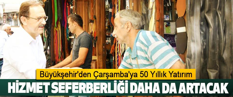Samsun Büyükşehir'den Çarşamba'ya 50 Yıllık Yatırım