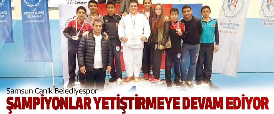 Samsun Canik Belediyespor Şampiyonlar Yetiştirmeye Devam Ediyor