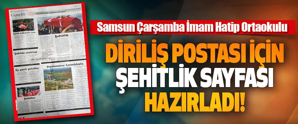 Samsun Çarşamba İmam Hatip Ortaokulu Diriliş Postası İçin Şehitlik Sayfası Hazırladı!
