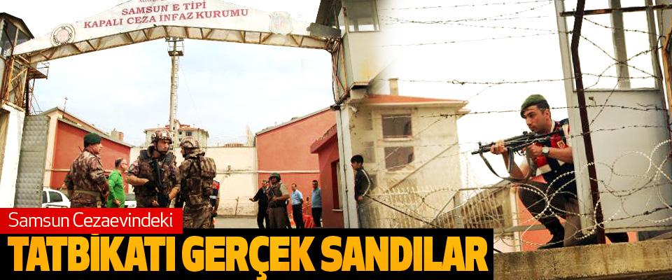 Samsun Cezaevindeki Tatbikatı Gerçek Sandılar