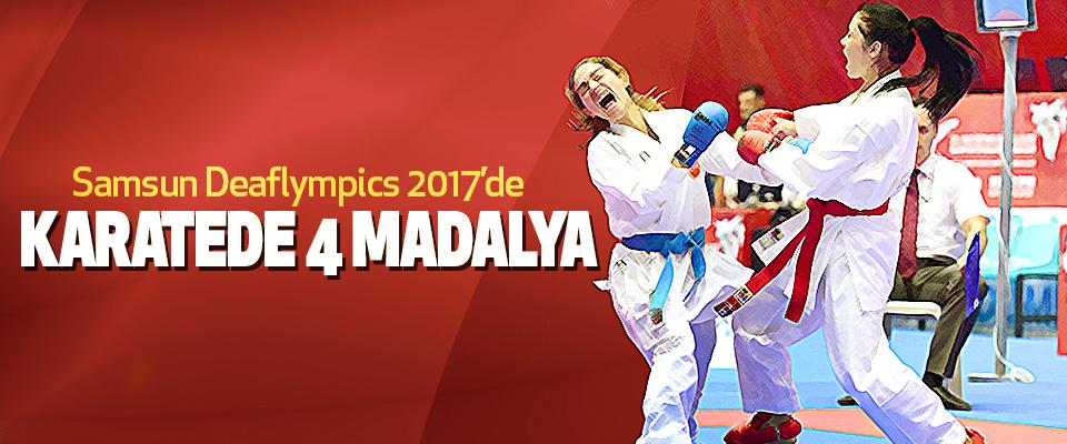 Samsun Deaflympics 2017'de Karateden 4 Madalya