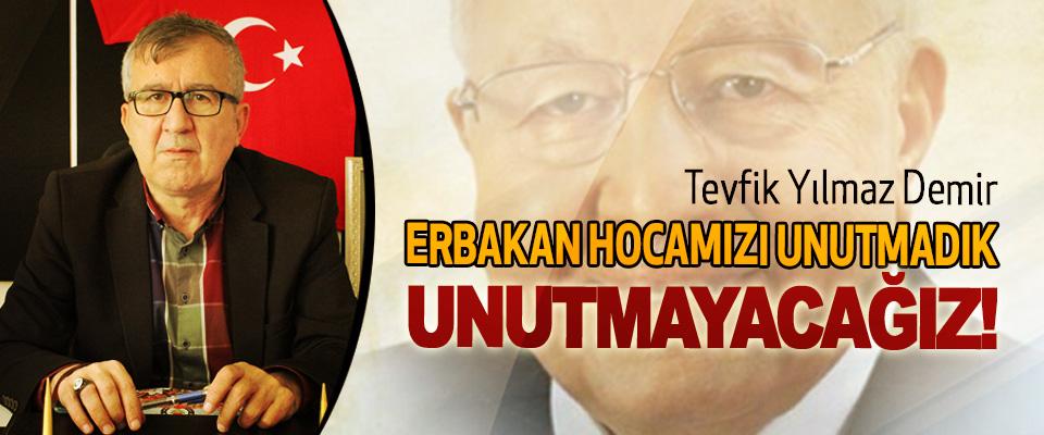 Samsun Eğitim Bir Sen 2 Nolu Şube Başkanı Tevfik Yılmaz Demir; Erbakan hocamızı unutmadık, unutmayacağız!