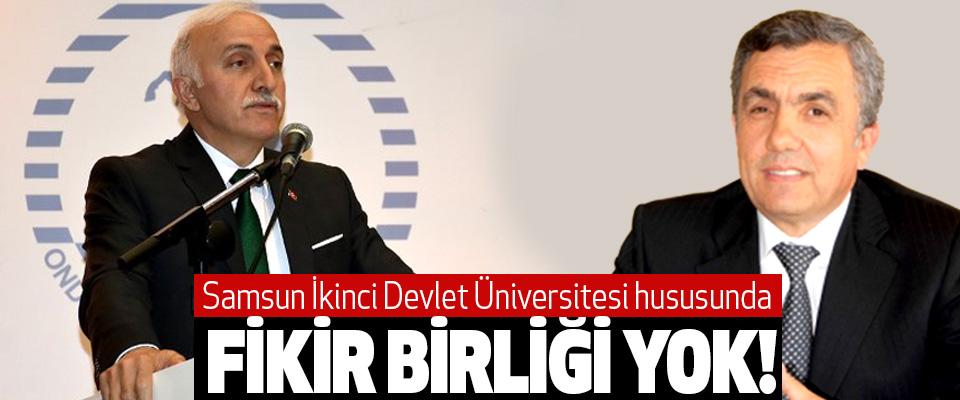 Samsun İkinci Devlet Üniversitesi hususunda Fikir Birliği Yok!