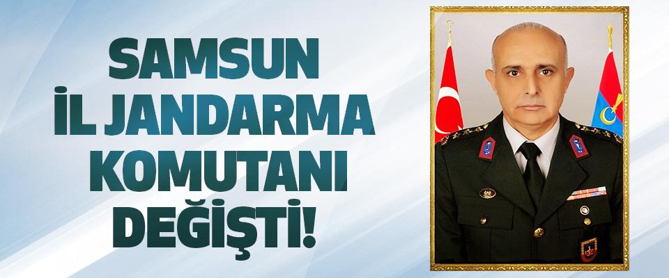 Samsun il jandarma komutanı değişti!