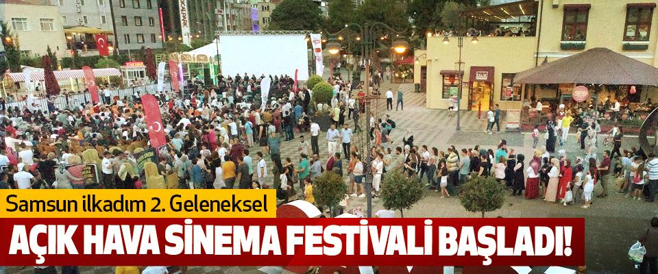 Samsun ilkadım 2. Geleneksel Açık Hava Sinema Festivali Başladı!