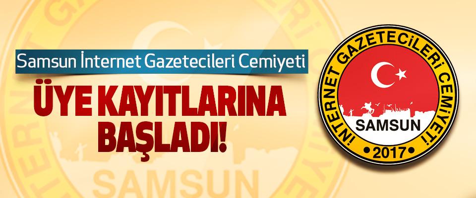Samsun İnternet Gazetecileri Cemiyeti Üye kayıtlarına başladı!