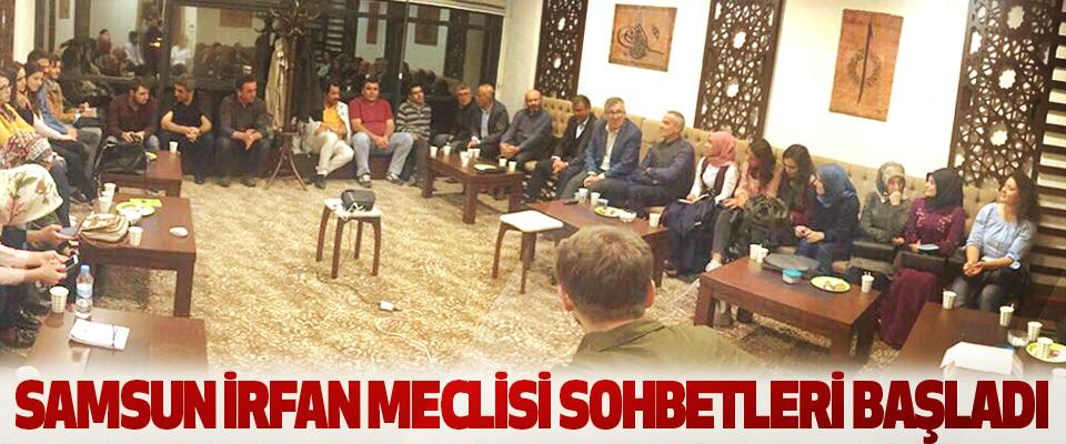 Samsun İrfan Meclisi Sohbetleri Başladı