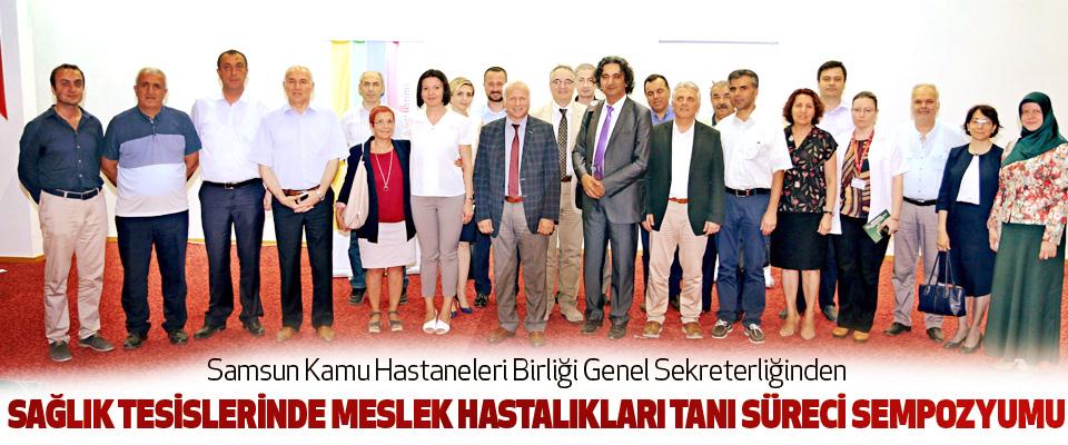 Samsun Kamu Hastaneleri Birliği Genel Sekreterliğinden Sempozyum
