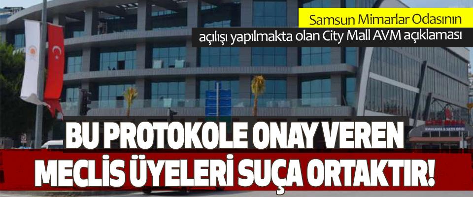 Samsun Mimarlar Odasının açılışı yapılmakta olan City Mall AVM açıklaması
