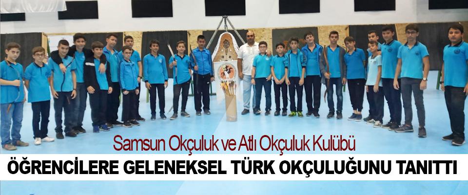 Samsun Okçuluk ve Atlı Okçuluk Kulübü  Öğrencilere Geleneksel Türk Okçuluğunu Tanıttı