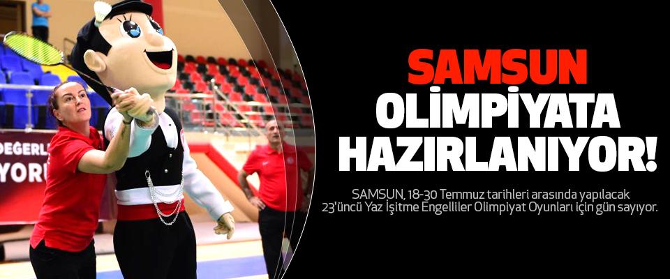Samsun Olimpiyata Hazırlanıyor!
