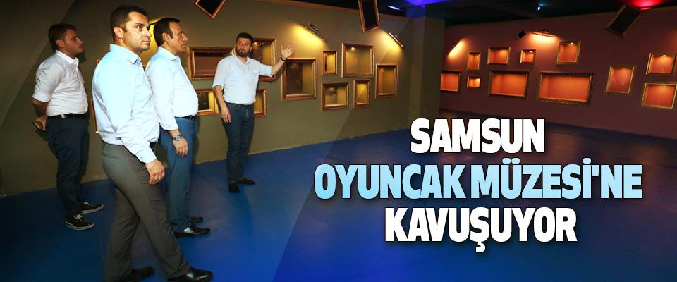 Samsun, Oyuncak Müzesi'ne Kavuşuyor