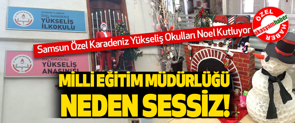 Samsun Özel Karadeniz Yükseliş Okulları Noel Kutluyor