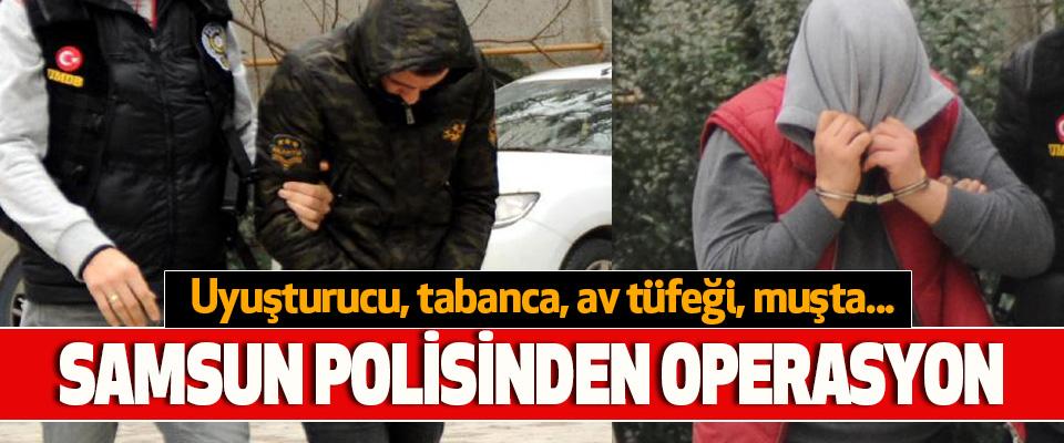 Samsun Polisinden Operasyon