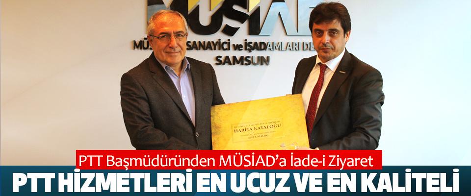 Samsun PTT Başmüdüründen MÜSİAD'a İade-i Ziyaret