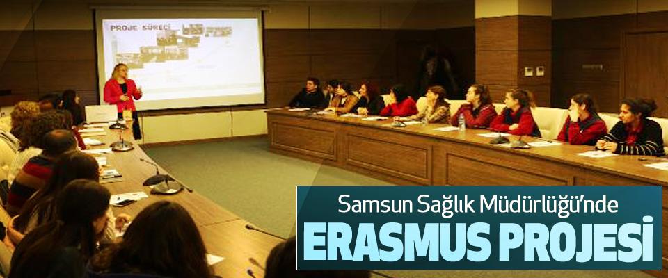 Samsun Sağlık Müdürlüğü'nde Erasmus Projesi