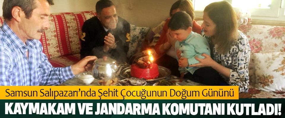 Samsun Salıpazarı'nda Şehit Çocuğunun Doğum Gününü Kaymakam ve jandarma komutanı kutladı!