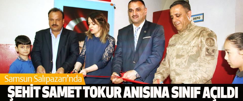 Samsun Salıpazarı'nda Şehit Samet Tokur Anısına Sınıf Açıldı