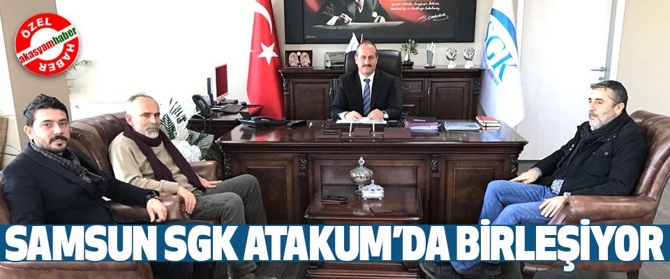 Samsun Sgk Atakum'da Birleşiyor