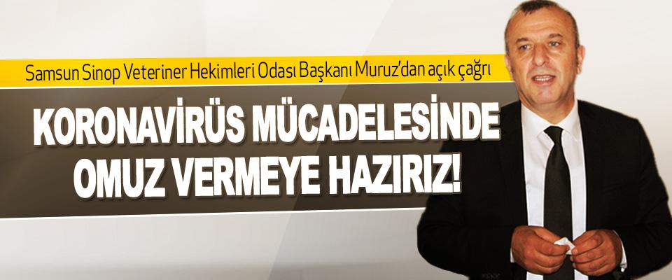 Samsun Sinop Veteriner Hekimleri Odası Başkanı Habip Muruz'dan Açık Çağrı
