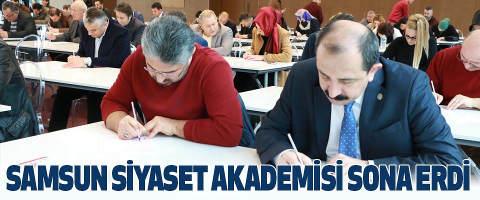 Samsun Siyaset Akademisi Sona Erdi