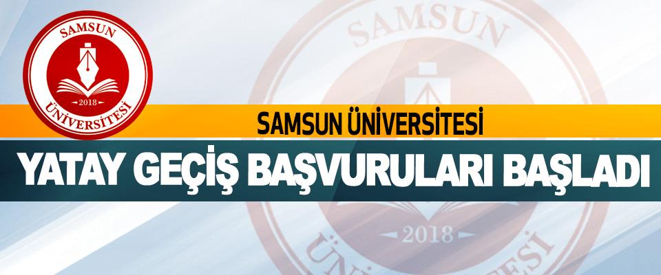 Samsun Üniversitesi Yatay Geçiş Başvuruları Başladı