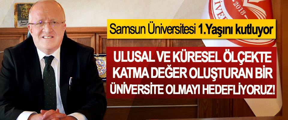 Samsun Üniversitesi 1.Yaşını kutluyor