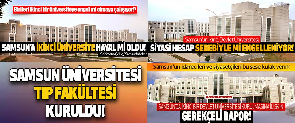 Samsun Üniversitesi Tıp Fakültesi Kuruldu!