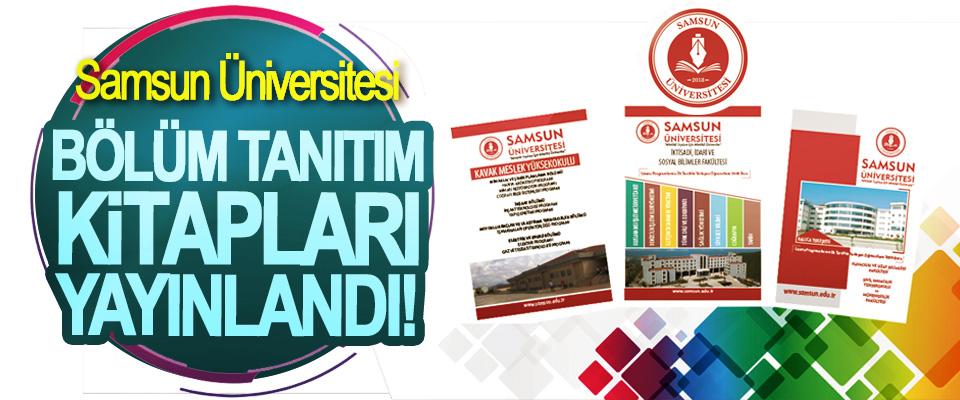 Samsun Üniversitesi Bölüm Tanıtım Kitapları Yayınlandı!