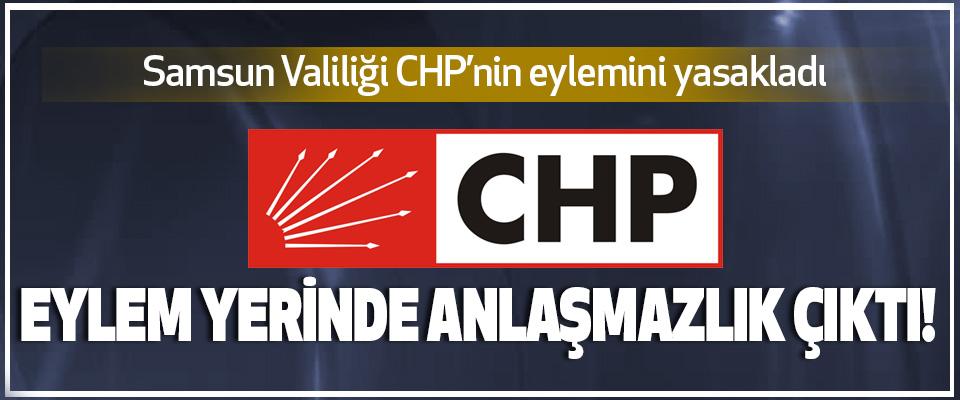 Samsun Valiliği CHP'nin eylemini yasakladı