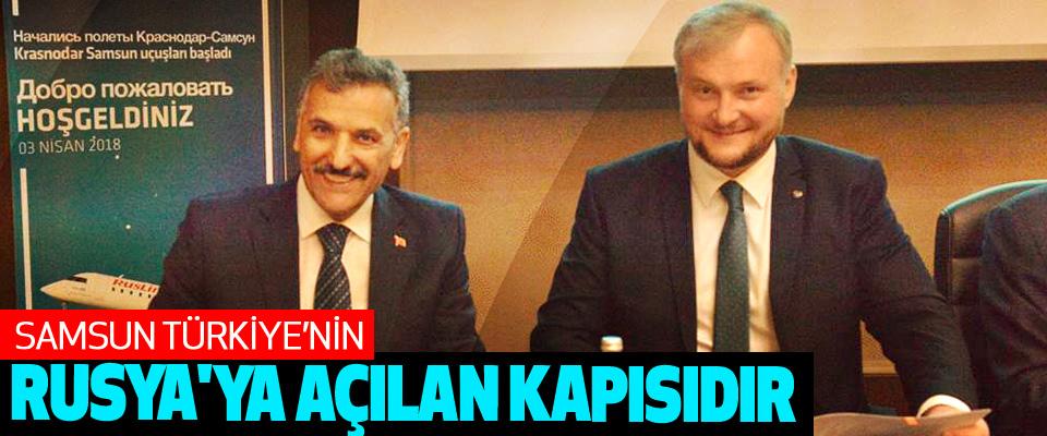 Samsun Valisi Osman Kaymak: Samsun Türkiye'nin Rusya'ya Açılan Kapısıdır