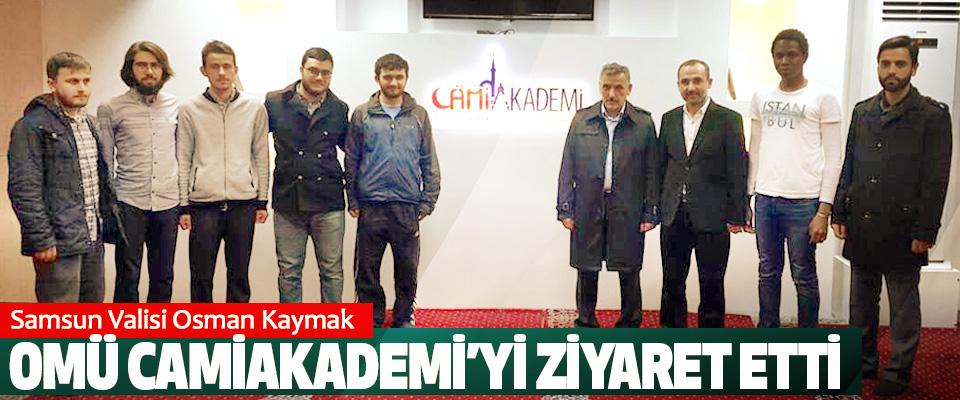 Samsun Valisi Osman Kaymak OMÜ Camiakademi'yi Ziyaret Etti