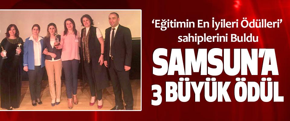 Samsun'a 3 Büyük Ödül