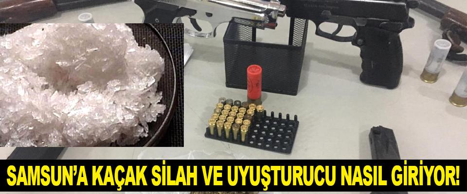 Samsun'a kaçak silah ve uyuşturucu nasıl giriyor!