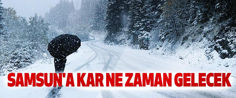 Samsun'a kar ne zaman gelecek!