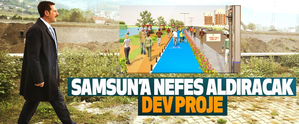 Samsun'a Nefes Aldıracak Dev Proje…