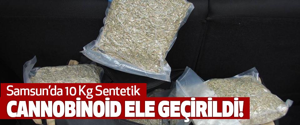 Samsun'da 10 Kg Sentetik Cannobinoid Ele Geçirildi!