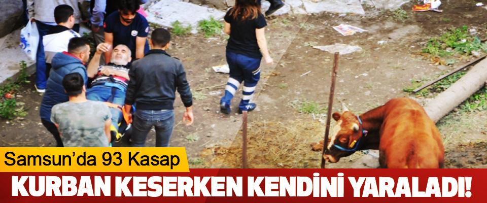 Samsun'da 93 Kasap Kurban Keserken Kendini Yaraladı!