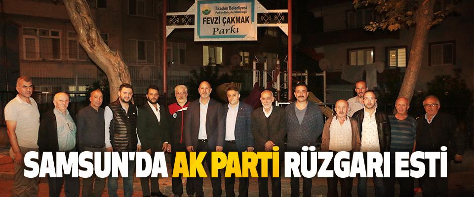 Samsun'da AK Parti Rüzgarı Esti