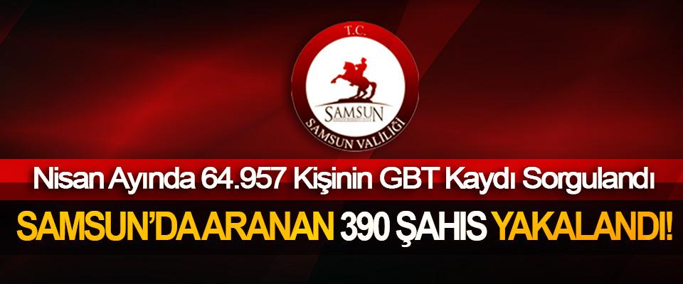 Samsun'da aranan 390 şahıs yakalandı!
