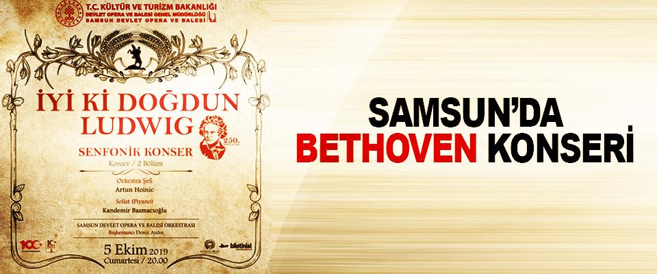 Samsun'da Bethoven Konseri