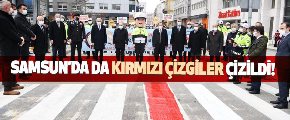 Samsun'da da Kırmızı Çizgiler Çizildi!